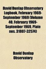 David Dunlap Observatory Logbook, February 1969- September 1969 (Volume 40, February 1969- September 1969, Plate Nos. 31807-32574) - David Dunlap Observatory