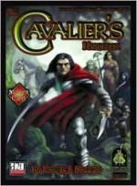 The Cavalier's Handbook: A Master Class D20 System Sourcebook - Scott Fitzgerald Gray