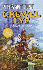 Crewel Lye - Piers Anthony