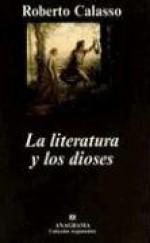 La Literatura y los Dioses - Roberto Calasso, Edgardo Dobry