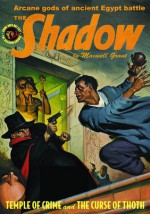 The Shadow Vol. 77: Temple of Crime & The Curse of Thoth - Maxwell Grant, Walter B. Gibson, Will Murray, Anthony Tollin