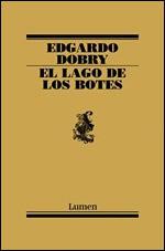 El lago de los botes - Edgardo Dobry