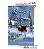 HOME FOR CHRISTMAS: Best Loved Stories of All Time - Margaret Jean Langstaff, O. Henry, Grace S. Richmond, L. Frank Baum, Abbie Farwell Brown, Eugene Field, Leona Dalrymple, Eleanor Hallowell Abbott, Ellis Parker Butler