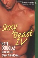 Sexy Beast IV - Kate Douglas, Dawn Thompson, Deanna Lee