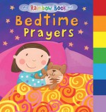 My Rainbow Book of Bedtime Prayers - Su Box, Jo Brown