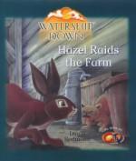 Watership Down: Hazel Raids The Farm (Watership Down) - Diane Redmond, Richard Adams