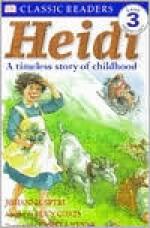 DK Readers: Heidi (Level 3: Reading Alone) - Johanna Spyri, Lucy Coats