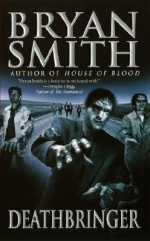 Deathbringer - Bryan Smith