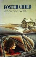 Foster Child - Marion Dane Bauer