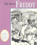 Art of Freddy - Walter R. Brooks, Michael Cart, Walter R. Brooks