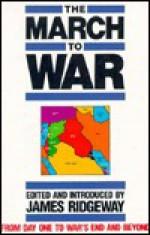 The March To War - James Ridgeway