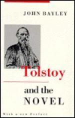 Tolstoy and the Novel - John Bayley