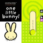 One Little Bunny! (Amazing Baby) - A.J. Wood, Mike Jolley, Emma Dodd