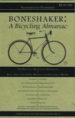 Boneshaker: A Bicycling Almanac (BA 43-300, #8) - Evan P. Schneider, Melissa Reeser Poulin, Johnathon Allen, Evaline Ness, Susan Denning, Marc-andre Chimonas, Sue Stauffacher, Maureen Foley