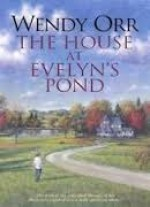 The House At Evelyn's Pond - Wendy Orr