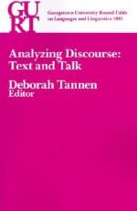 Analyzing Discourse: Text And Talk - Deborah Tannen