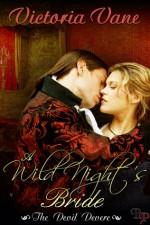 A Wild Night's Bride - Victoria Vane