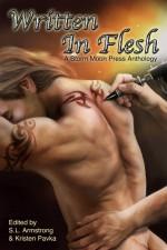 Written In Flesh - S.L. Armstrong, Kristen Pavka, Alex Whitehall, Alina Ray, Kimber Vale, Suzanne van Rooyen