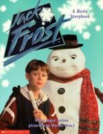 Jack Frost Movie Storybook - Jane B. Mason