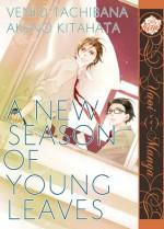 A New Season of Young Leaves - Venio Tachibana, Akeno Kitahata
