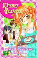 Kitchen Princess: Search for the Angel Cake - Miyuki Kobayashi, Natsumi Ando