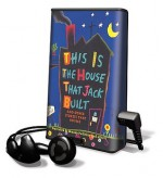 This Is the House That Jack Built and Other Stories That Rhyme - Simms Taback, Jane Yolen, Bob Barner