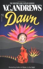 Dawn - V.C. Andrews, Andrew Neiderman