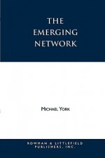 The Emerging Network: A Sociology of the New Age and Neo-Pagan Movements - Michael York
