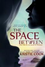 The Space Between - Kristie Cook