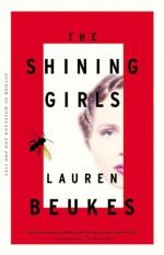 The Shining Girls - Lauren Beukes