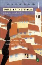 Voice of the Violin - Andrea Camilleri, Stephen Sartarelli