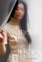 Of Metal and Wishes - Sarah Fine