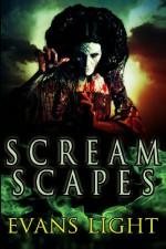 Screamscapes: Tales of Terror - Evans Light