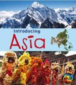 Introducing Asia - Anita Ganeri