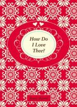 How Do I Love Thee? - Anna Harris