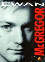 Ewan Mc Gregor: An Unofficial Biography - Priscilla Lamont