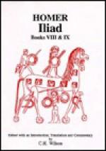 The Iliad VIII and IX - Homer