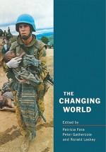 The Changing World - Patricia Fara, Peter Gathercole, Ronald Laskey