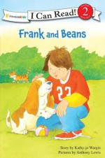 Frank and Beans - Kathy-Jo Wargin, Anthony Lewis