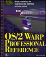 OS/2 Warp Professional Reference - John Little, Bruce Hallberg