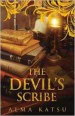 The Devil's Scribe - Alma Katsu