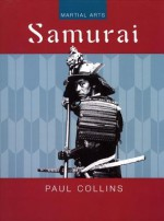 Samurai (Martial Arts Series) - Paul Collins