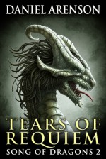 Tears of Requiem - Daniel Arenson