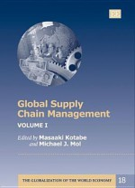Global Supply Chain Management, V.1-2 - Masaaki Kotabe, R. Feenstra, J. Dunning, J. Dyer, P. Buckley, G. Grossman, R. Handfield, C. Markides