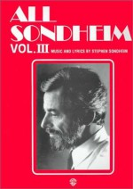 All Sondheim, Vol 3: Piano/Vocal - Stephen Sondheim, Sy Feldman