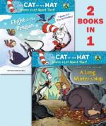 A Long Winter's Nap/Flight of the Penguin (Dr. Seuss/Cat in the Hat) - Tish Rabe, Aristides Ruiz, Joe Mathieu