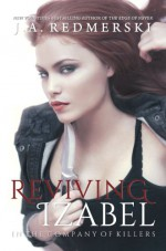 Reviving Izabel - J.A. Redmerski