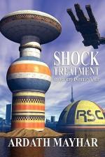Shock Treatment: An Account Of Granary's War: A Science Fiction Novel - Ardath Mayhar