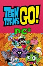 Teen Titans Go! (2014- ) #1 - Sholly Fisch, Ben Bates