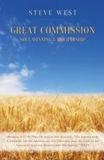 Great Commission Soul Winning & Discipleship - Steve West